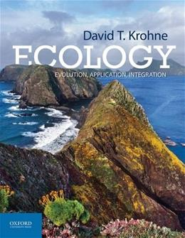 Ecology: Evolution, Application, Integration, by Krohne 9780199757459