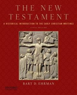 The New Testament: A Historical Introduction to the Early Christian Writings 5 PKG 9780199757534