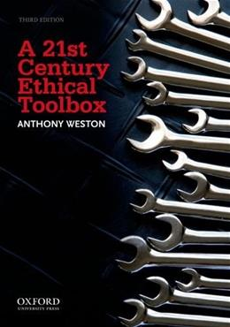 A 21st Century Ethical Toolbox 3 9780199758814