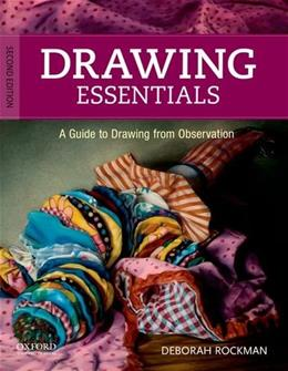 Drawing Essentials: A Guide to Drawing from Observation 2 9780199758944