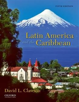 Latin America and the Caribbean: Lands and Peoples 5 9780199759248