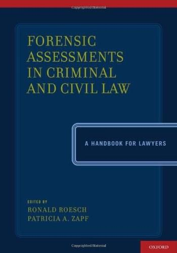 Forensic Assessments in Criminal and Civil Law: A Handbook for Lawyers, by Roesch 9780199766857