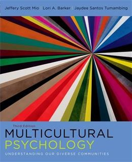 Multicultural Psychology: Understanding Our Diverse Communities 3 9780199766918
