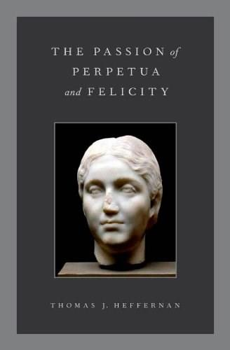 The Passion of Perpetua and Felicity 9780199777570