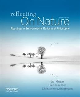 Reflecting on Nature: Readings in Environmental Ethics and Philosophy 2 9780199782437