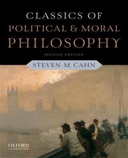 Classics of Political and Moral Philosophy 2 9780199791156