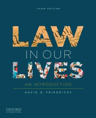 Law in Our Lives: An Introduction, by Friedrichs, 3rd Edition 9780199840748