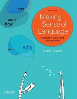 Making Sense of Language: Readings in Culture and Communication, by Blum, 2nd Edition 9780199840922