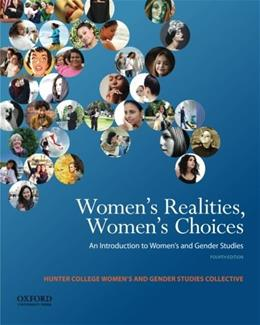 Womens Realities, Womens Choices: An Introduction to Womens and Gender Studies 4 9780199843602