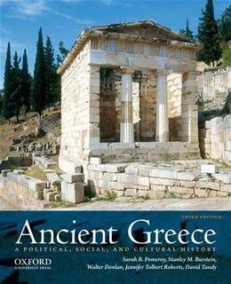 Ancient Greece: A Political, Social, and Cultural History, 3rd Edition 9780199846047