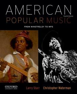 American Popular Music, by Starr, 4th Edition 4 PKG 9780199859115