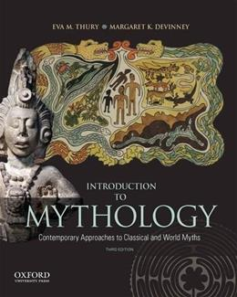 Introduction to Mythology: Contemporary Approaches to Classical and World Myths 3 9780199859238