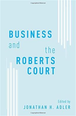 Business and the Roberts Court 9780199859344