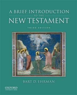 Brief Introduction to the New Testament, by Ehrman, 3rd Edition 9780199862306