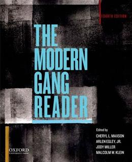 Modern Gang Reader, by Maxson, 4th Edition 9780199895397