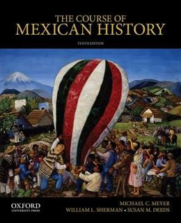 The Course of Mexican History 10 9780199913817