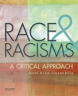 Race and Racisms: A Critical Approach 1 9780199920013