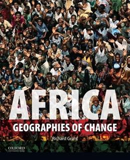 Africa: Geographies of Change, by Grant 9780199920563