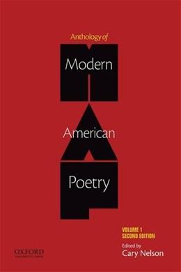 Anthology of Modern American Poetry, by Nelson, 2nd Edition, Volume 1 9780199920723