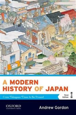 A Modern History of Japan: From Tokugawa Times to the Present 3 9780199930159