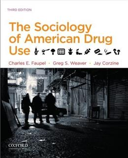 The Sociology of American Drug Use 3 9780199935901