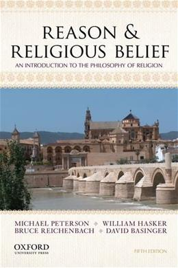 Reason & Religious Belief: An Introduction to the Philosophy of Religion 5 9780199946570