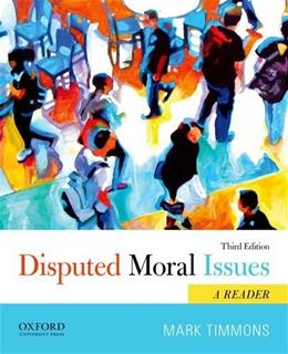 Disputed Moral Issues: A Reader 3 9780199946792