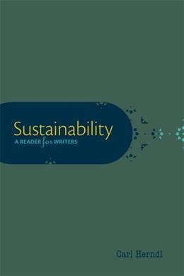 Sustainability: A Reader for Writers, by Herndl 9780199947508