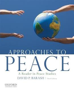 Approaches to Peace: A Reader in Peace Studies 3 9780199949151
