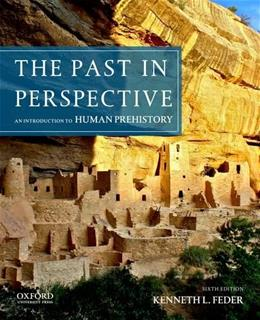 The Past in Perspective: An Introduction to Human Prehistory 6 9780199950737