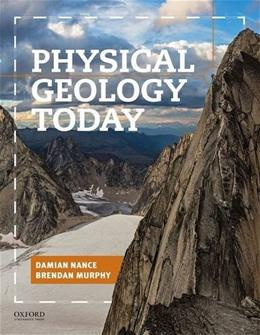 Physical Geology Today, by Nance 9780199965557