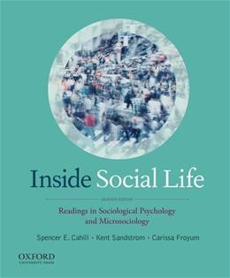 Inside Social Life: Readings in Sociological Psychology and Microsociology 7 9780199978113