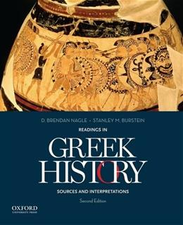 Readings in Greek History: Sources and Interpretations, by Nagle, 2nd Edition 9780199978458
