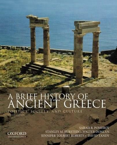 A Brief History of Ancient Greece: Politics, Society, and Culture 3 9780199981557