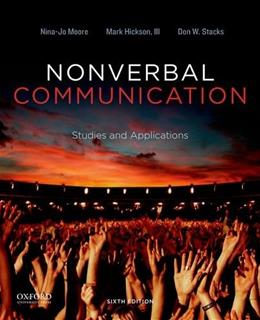 Nonverbal Communication: Studies and Applications, by Moore, 6th Edition 9780199990252