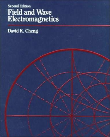 Field and Wave Electromagnetics (2nd Edition) 9780201128192