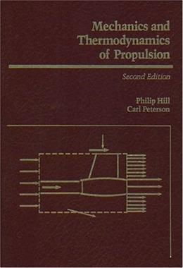 Mechanics and Thermodynamics of Propulsion (2nd Edition) 9780201146592