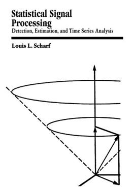 Statistical Signal Processing, by Scharf 9780201190380