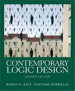 Contemporary Logic Design (2nd Edition) 9780201308570