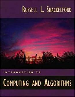 Introduction to Computing and Algorithms, by Shackleford 9780201314519