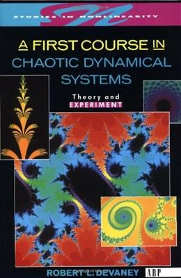 First Course In Chaotic Dynamical Systems: Theory And Experiment, by Devaney 9780201554069