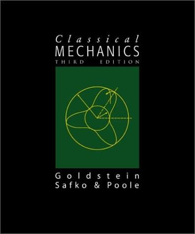 Classical Mechanics (3rd Edition) 9780201657029