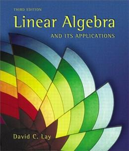 Linear Algebra and Its Applications, by Lay, 3rd Edition 9780201709704