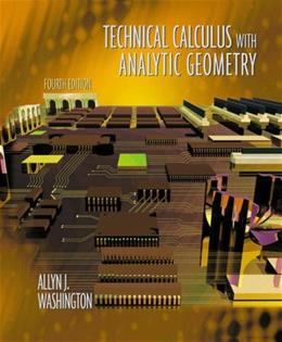 Technical Calculus with Analytic Geometry, by Washington, 4th Edition 9780201711127