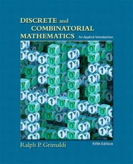 Discrete and Combinatorial Mathematics: An Applied Introduction, Fifth Edition 5 9780201726343