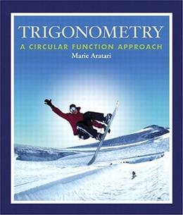 Trigonometry: A Circular Function Approach, by Aratari 9780201771749