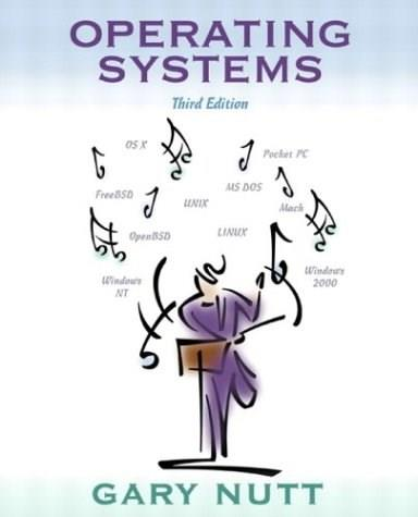 Gary nutt operating systems 3rd edition free download rar by.