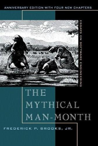 Mythical Man-Month: Essays on Software Engineering, by Brooks, 2nd Edition 9780201835953