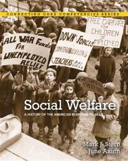Social Welfare: A History of the American Response to Need 8 9780205001910