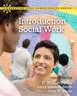 Introduction to Social Work (12th Edition) 9780205001972